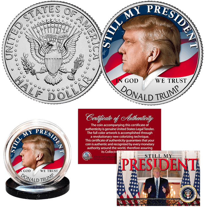 Trump Still My President Coin