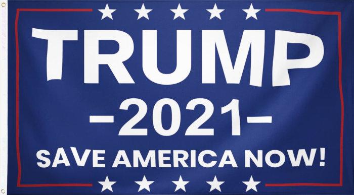 Trump 2021 Save America Now Flag
